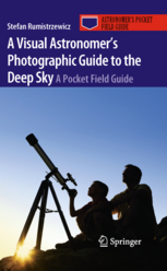 A Visual Astronomers Photographic Guide to the Deep Sky