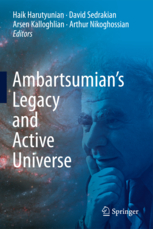 Ambartsumians Legacy and Active Universe