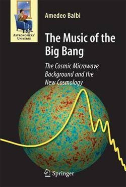 The Music of the Big Bang